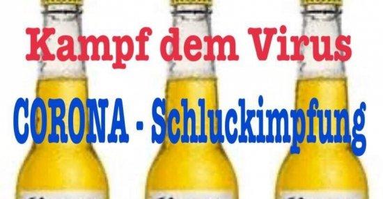 Kampf Dem Virus Corona Schluckimpfung Lustige Bilder Spruche Witze Echt Lustig