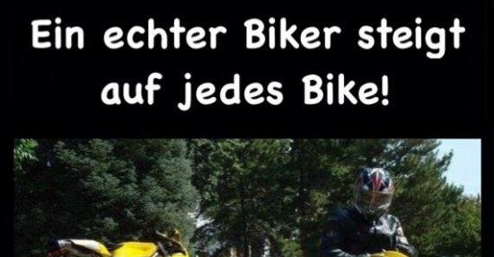 bike sprüche Ein echter Biker steigt auf jedes Bike! | Lustige Bilder, Sprüche  bike sprüche