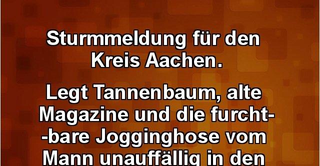 Tannenbaum Aachen.Sturmmeldung Für Den Kreis Aachen Lustige Bilder Sprüche Witze