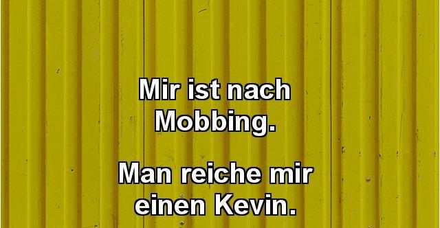 Witze mobbing MOBBING Sprüche,