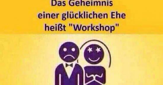 Das Geheimnis einer glücklichen Ehe heißt Workshop
