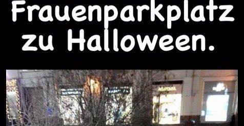 frauenparkplatz zu halloween lustige bilder spr che witze echt lustig. Black Bedroom Furniture Sets. Home Design Ideas
