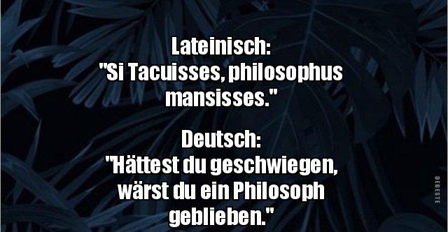 Lateinisch Si Tacuisses Philosophus Lustige Bilder