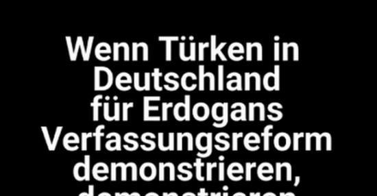 türkei sprüche Wenn Türken in Deutschland für Erdogans Verfassungsreform  türkei sprüche