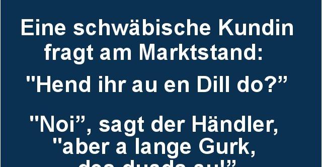 Eine schwäbische Kundin fragt am Marktstand..   Lustige