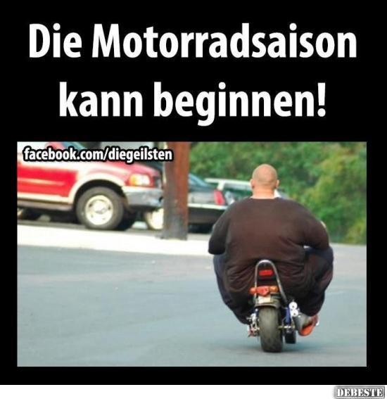 motorrad sprüche lustig Die Motorradsaison kann beginnen!   Lustige Bilder, Sprüche, Witze  motorrad sprüche lustig