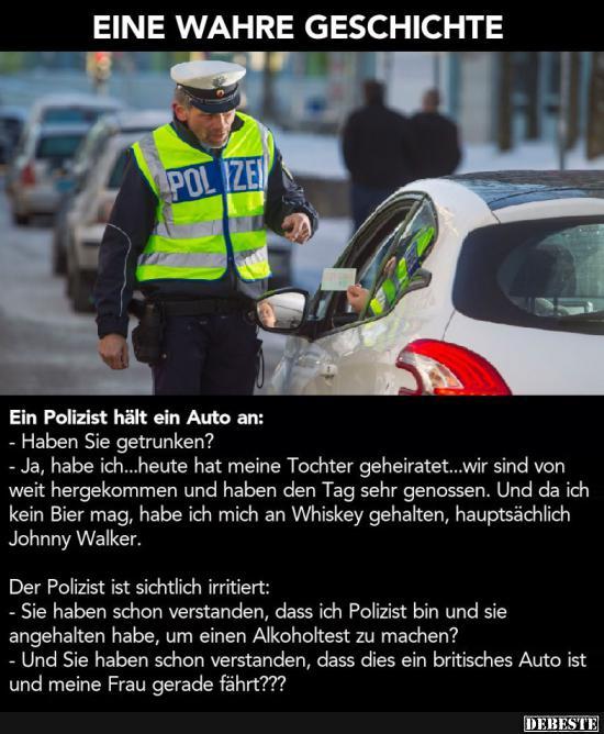 Ein Polizist Hält Ein Auto An Lustige Bilder Sprüche Witze