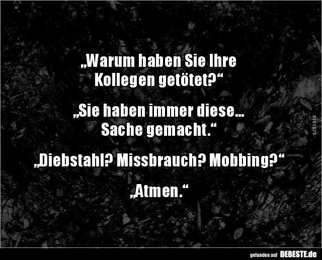 Witze mobbing Sprüche,Statuse,Witze, all