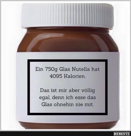 Ein 750g Glas Nutella Hat 4095 Kalorien Lustige Bilder