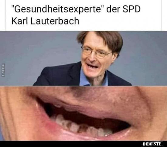 Gesundheitsexperte Der Spd Karl Lauterbach Lustige Bilder Spruche Witze Echt Lustig