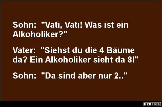 Was ist ein Alkoholiker? | Lustige Bilder, Sprüche, Witze ...