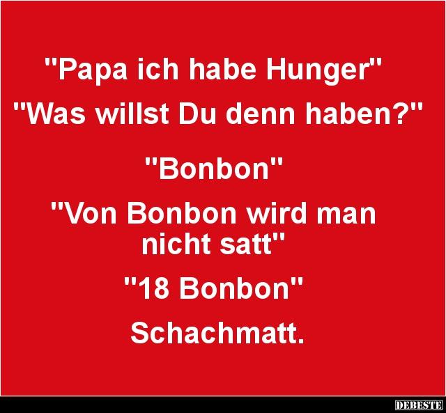 Papa Ich Habe Hunger Lustige Bilder Spruche Witze Echt Lustig