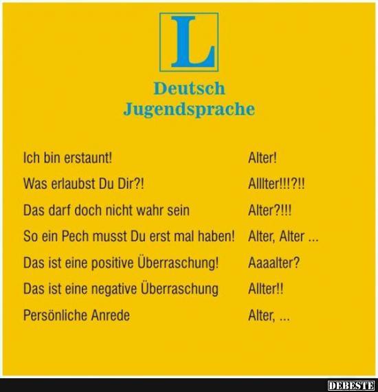 deutsche sprüche lustig Deutsch Jugendsprache.. | Lustige Bilder, Sprüche, Witze, echt lustig deutsche sprüche lustig