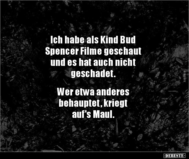 Ich Habe Als Kind Bud Spencer Filme Geschaut Und Es