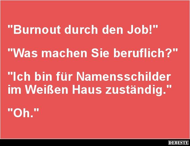 sprüche burnout Burnout durch den Job! | Lustige Bilder, Sprüche, Witze, echt lustig sprüche burnout