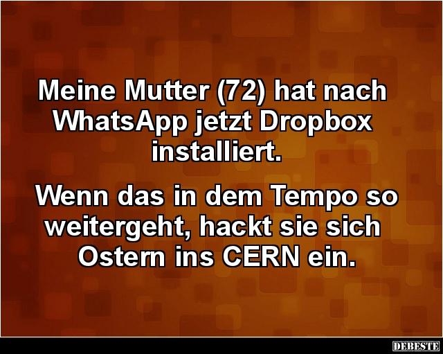 Meine Mutter 72 Hat Nach Whatsapp Jetzt Dropbox Installiert