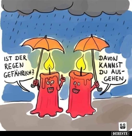Ist der Regen gefährlich?   Lustige Bilder, Sprüche, Witze