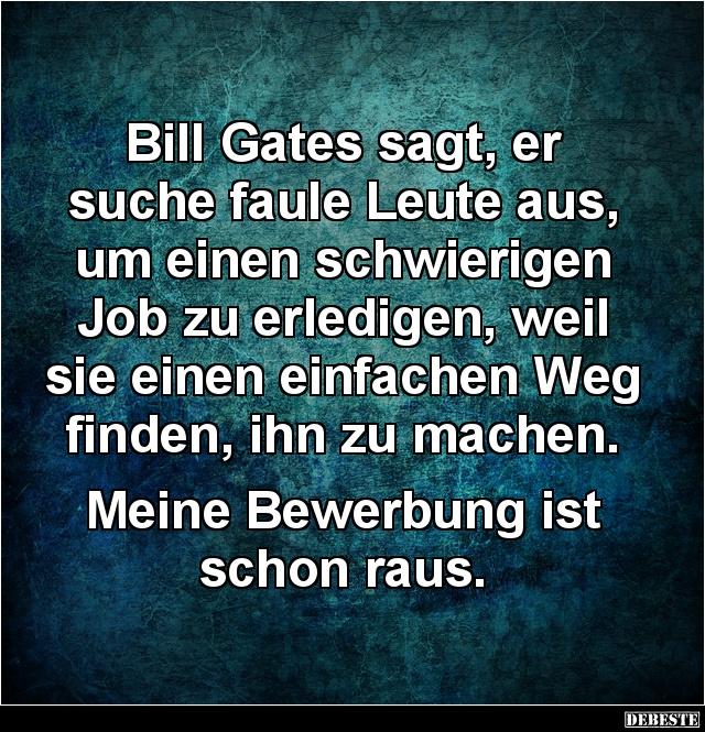 Bill Gates sagt, er suche faule Leute aus | Lustige Bilder