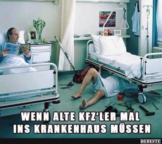 Wenn Alte Kfzler Mal Ins Krankenhaus Müssen Lustige Bilder