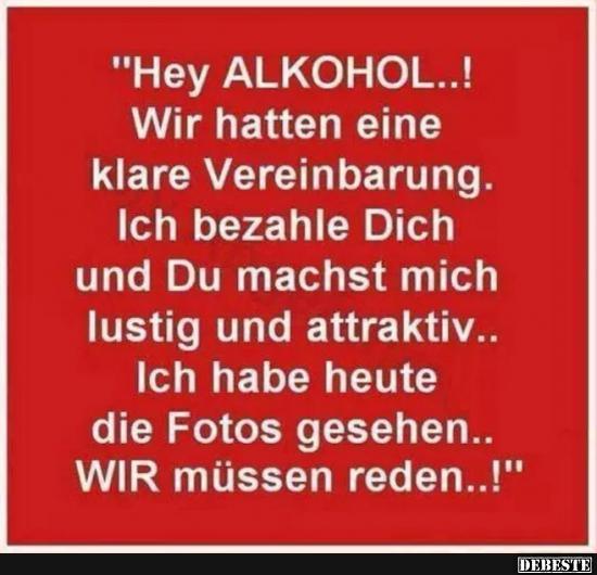 Hey Alkohol Lustige Bilder Spruche Witze Echt Lustig