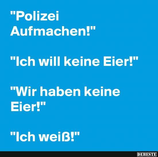 Polizei Aufmachen Lustige Bilder Spruche Witze Echt Lustig