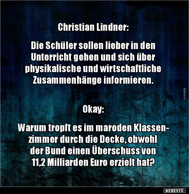 Christian Lindner Die Schüler Sollen Lieber In Den