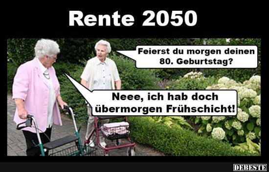 Rente 2050 Lustige Bilder Spruche Witze Echt Lustig
