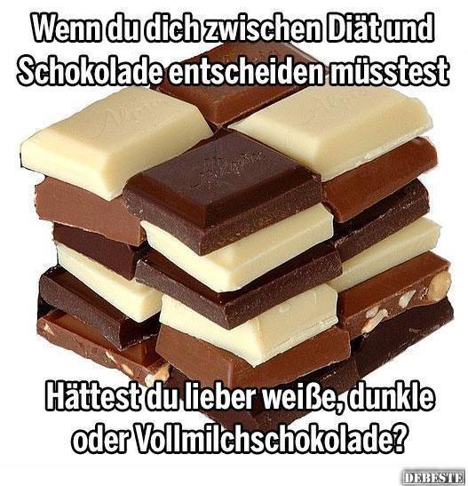 Diat Oder Schokolade Lustige Bilder Spruche Witze Echt Lustig