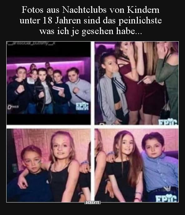 Fotos Aus Nachtclubs Von Kindern Unter 18 Jahren Sind Das