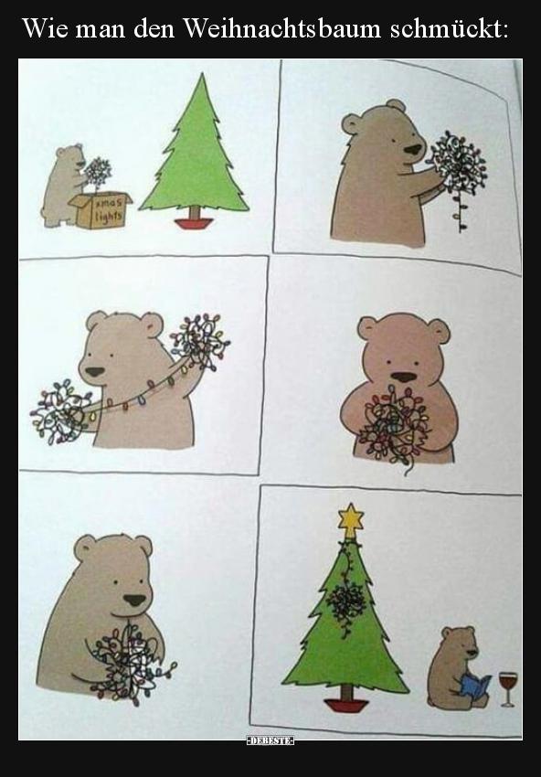 Warum Schmückt Man Den Weihnachtsbaum.Wie Man Den Weihnachtsbaum Schmückt Lustige Bilder Sprüche