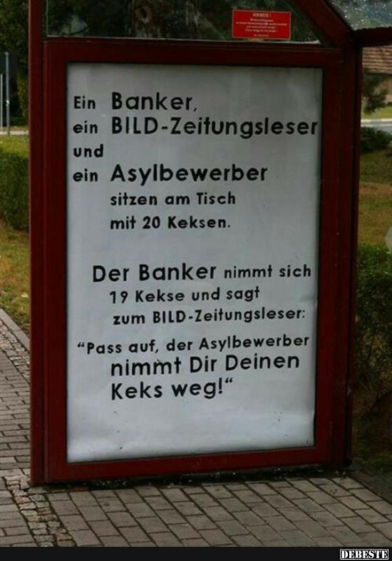 Ein Banker, ein BILD-Zeitungleser und ein Asylbewerber ...