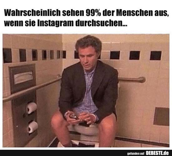 Wahrscheinlich sehen 25% der Menschen aus, wenn sie Instagram ...