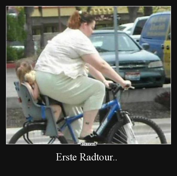 Erste Radtour Lustige Bilder Sprche Witze Echt Lustig