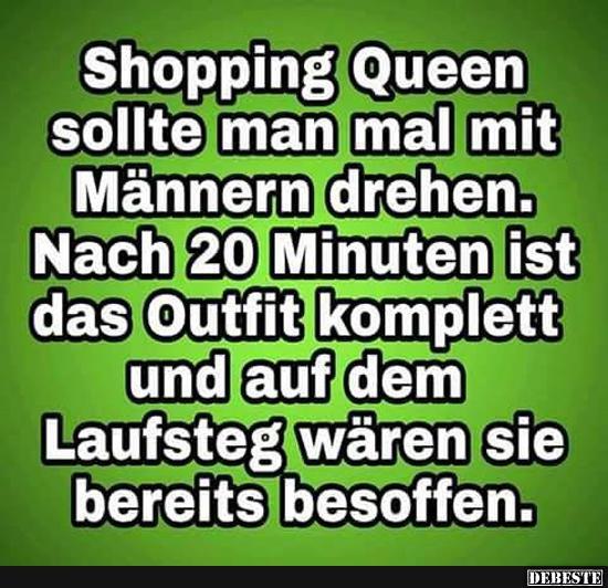 Shopping Queen Sollte Man Mal Mit Mannern Drehen Lustige Bilder