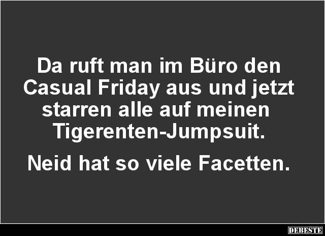 Da Ruft Man Im Buro Den Casual Friday Lustige Bilder Spruche