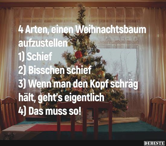 Lustige Tannenbaum Sprüche.4 Arten Einen Weihnachtsbaum Aufzustellen Lustige Bilder