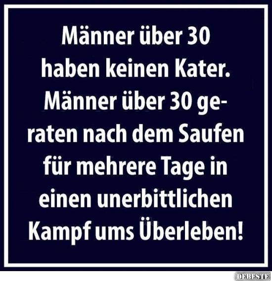 Manner Uber 30 Haben Keinen Kater Lustige Bilder Spruche Witze