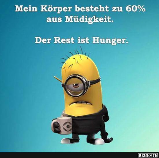 Mein Körper besteht zu 60% aus Müdigkeit.. | Lustige ...