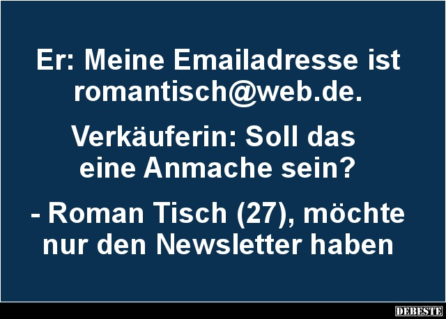 Er Meine Emailadresse Ist Romantisch Web De Lustige Bilder