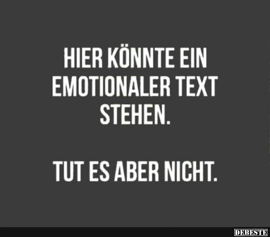emotionale sprüche Hier könnte ein emotionaler Text stehen.. | Lustige Bilder  emotionale sprüche