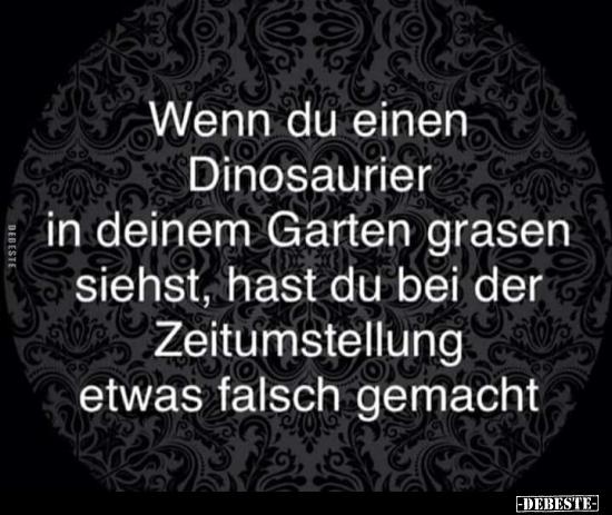 Wenn Du Einen Dinosaurier In Deinem Garten Grasen Siehst