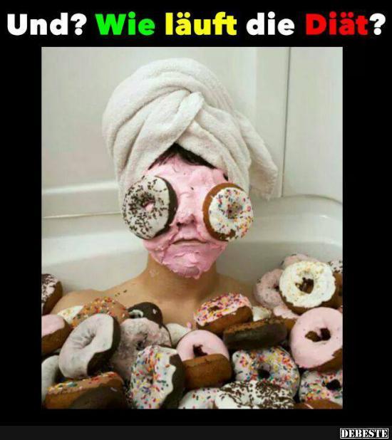 Und? Wie läuft die Diät? | Lustige Bilder, Sprüche, Witze ...