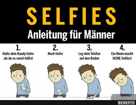 sprüche männer lustig Selfies, Anleitung für Männer   Lustige Bilder, Sprüche, Witze  sprüche männer lustig