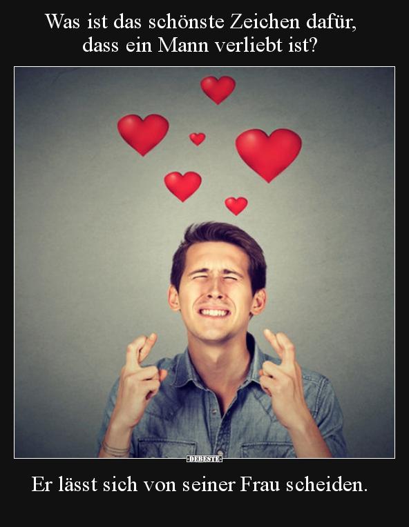 Verliebt zeichen mann 7 Ungewöhnliche