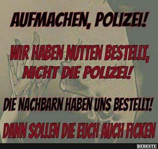 Aufmachen, Polizei! | Lustige Bilder, Sprüche, Witze, echt ...