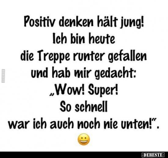 Musst scheiße positiv denken du Hilft positives