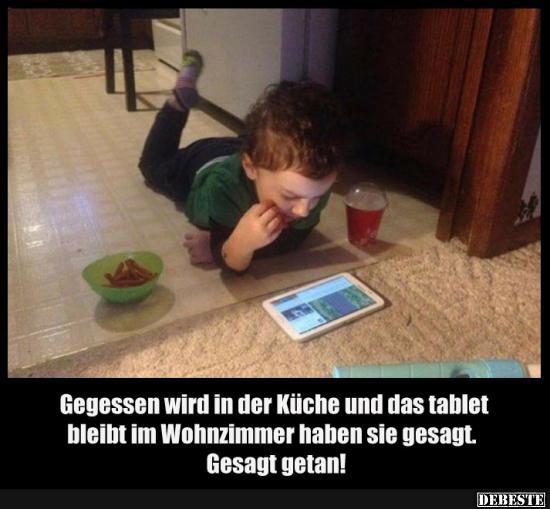 Gegessen wird in der Küche und das tablet bleibt im ...