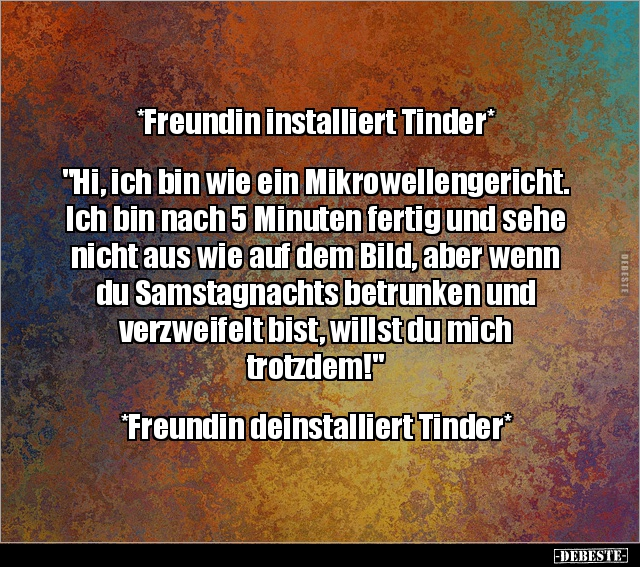 tinder Witze und Sprüche - DEBESTE.de