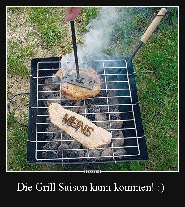 Die Grill Saison kann kommen! :) | Lustige Bilder, Sprüche