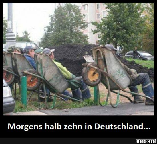 Morgens Halb Zehn In Deutschland Lustige Bilder Sprüche Witze